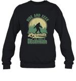 Hide And Seek Legends Are Born In December Birthday Crewneck Sweatshirt