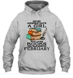 A Girl Who Love Books And Was Born In February Birthday Hoodie Sweatshirt