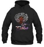 African Queens Are Born In October Birthday Hoodie Sweatshirt