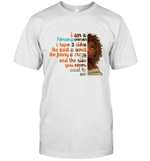 I m A February Woman Funny Birthday T-shirt