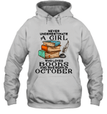 A Girl Who Love Books And Was Born In October Birthday Hoodie Sweatshirt