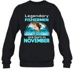 Fishing Legend Born In November Funny Fisherman Gif Bir Crewneck Sweatshirt