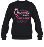 Queens Are Born In November Birthday Crewneck Sweatshirt
