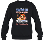 I'm A February Girl That Means I Live In A Crazy Fantasy World Birthday Crewneck Sweatshirt