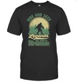 Hide And Seek Legends Are BornIn September Birthday T-shirt