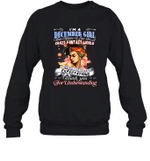 I'm A December Girl That Means I Live In A Crazy Fantasy World Birthday Crewneck Sweatshirt Tee