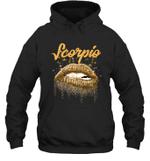 Scorpio Zodiac Birthday Golden Lips For Black Women Hoodie Sweatshirt