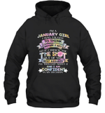 I'm A January Girl I Was Taught To Think Before I Act The Shot Birthday Hoodie Sweatshirt