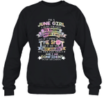 I'm A June Girl I Was Taught To Think Before I Act The Shot Birthday Crewneck Sweatshirt