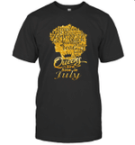 Black Queens Are Born In July Birthday Gift T-shirt