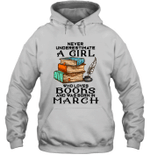 A Girl Who Love Books And Was Born In March Birthday Hoodie Sweatshirt