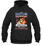 I'm An August Girl That Means I Live In A Crazy Fantasy World Birthday Hoodie Sweatshirt