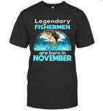 Fishing Legend Born In November Funny Fisherman Gif Bir T-shirt