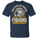 Great Dads Go Fishing With Daughters T-shirt MT06