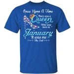 January Queen T-shirt Birthday Once Upon A Time Tee