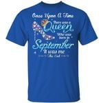 September Queen T-shirt Birthday Once Upon A Time Tee