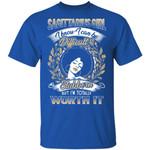 Sagittarius Girl T-shirt Birthday I Know I Can Be Difficult & Stubborn Zodiac Tee
