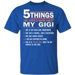 My GiGi T-shirt Family 5 Things You Should Know About Tee
