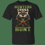 Dear Hunting T-shirt Hunters Gonna Hunt Tee MT06