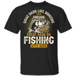 Great Dads Go Fishing With Sons T-shirt MT06