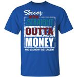 Soccer T-shirt Family Mom Straight Outta Money Tee