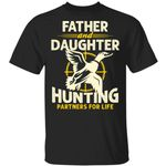Father And Daughter Hunting Partners For Life T-shirt MT06