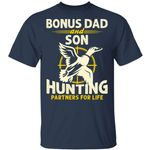 Bonus Dad And Son Hunting Partners For Life T-shirt MT06