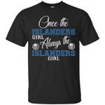 Always The New York Islanders Girl T Shirts bestfunnystore.com T Shirt