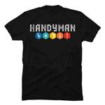 Handyman Or Handy Woman Funny You Broke Something T Shirt Gmc_created Uncategorized T Shirt