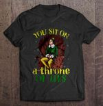 You Sit On A Throne Of Lies - Elf GAME OF THRONES T Shirt