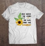 Rise Above The Storm And You Will Find The Sunshine - Herivar Version rise Storm sunshine T Shirt