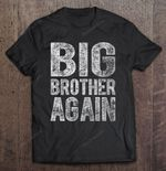 Big Brother Again Version2 Big Brother Brother Sibling T Shirt