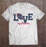 Love My Patriots NFL T Shirt