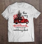 This Is My Hallmark Christmas Movies Watching Shirt Red Car With Christmas Tree Version Christmas movies Christmas tree Hallmark Red Car T Shirt