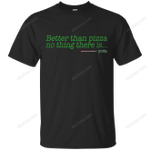 Eat pizza, You must T-Shirt movie T Shirt