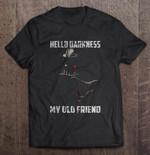 Hello Darkness My Old Friend Darth Vader Anakin Skywalker darkness Darth Vader Old Friend Star Wars T Shirt
