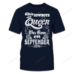 This Cowboys Queen Was Born On September 25th NFL Dallas Cowboys 2 T Shirt