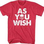 As You Wish Princess Bride T-Shirt 80s Movie T Shirt