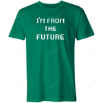I'm From The Future Shirt trending T Shirt