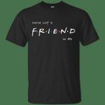 A Friend In Me T-Shirt movie T Shirt