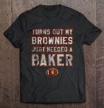 Turns Out My Brownies Just Needed A Baker Football T Shirt