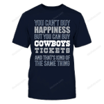 Dallas Cowboys - You Can't Buy Happiness NFL Dallas Cowboys 2 T Shirt