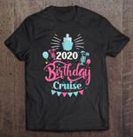 2020 Birthday Cruise 2020 Birthday Birthday Cruise Cruise Cruising T Shirt