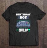 Birthday Boy Time To Level Up Birthday T Shirt