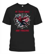 My Texans senses are tingling NFL Houston Texans T Shirt