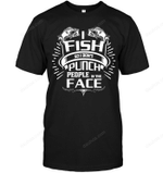 I Fish So I Don't Punch People T Shirts bestfunnystore.com T Shirt