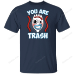 You Are Trash T-Shirt movie T Shirt