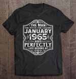 The Man The Myth The Legend January 1965 Aged Perfectly Life Begins At 55 55 Years Old 55th Birthday Aged Perfectly January 1965 T Shirt