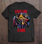 Fight Like A Girl Marvel Girl Version fight Fight Like A Girl Marvel Girl T Shirt