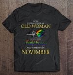 Never Underestimate An Old Woman Who Listen To Pink Floyd And Was Born In November November Old Woman Pink Floyd rock band T Shirt